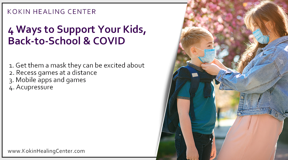 4 Ways To Support Your Kids, Back-To-School & COVID