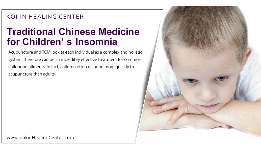Traditional Chinese Medicine for Children's Insomnia
